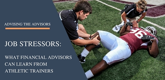 Dealing with Job Stressors: What Financial Advisors Can Learn from Athletic Training Coaches