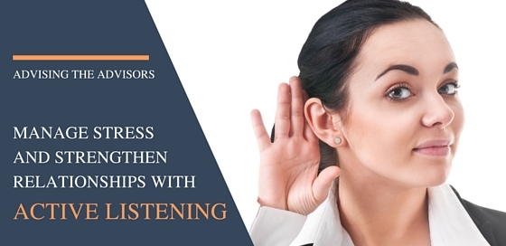 How to Use Active Listening to Manage Stress and Strengthen Client Relationships